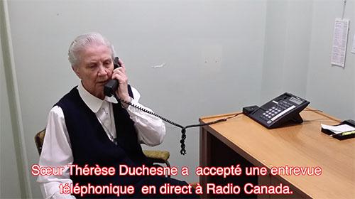L'entrevue téléphonique de S.Thérèse Duchesne par Radio Canada