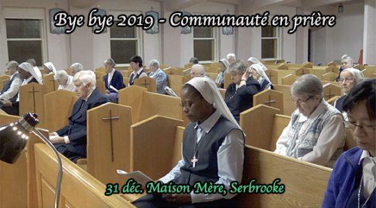 Bye bye 2019 ! Communauté en prière (vidéo 4/5)